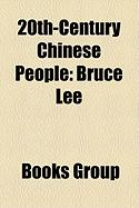 20th-Century Chinese People: Bruce Lee