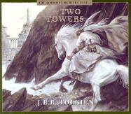 The Two Towers (Fully Dramatized; 3.5 Hours on)
