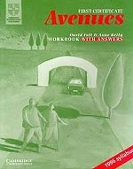 First Certificate Avenues: Revised Edition Workbook with answers