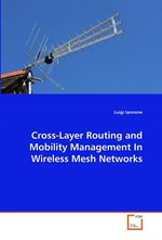 Cross-Layer Routing and Mobility Management In Wireless Mesh Networks