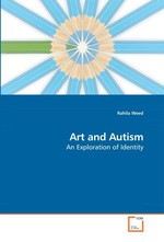 Art and Autism. An Exploration of Identity