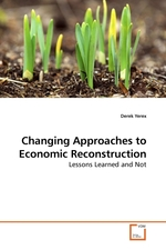 Changing Approaches to Economic Reconstruction. Lessons Learned and Not