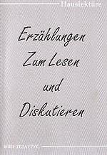 Erzahlunzen. Zum Lesen und Diskurtieren. Рассказы для чтения и обсуждения