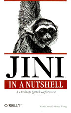 Jini in a Nutshell: A Desktop Quick Reference