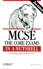 MCSE The Core Exams In a Nutshell. A Desktop Quick Reference. На английском языке