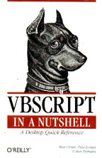 Vbscript In a Nutshell: A Desktop Quick Reference. На английском языке