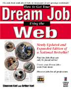 How to Get Your Dream Job Using the Web (+CD)