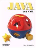 Java and XML. O`Reilly Java Tools