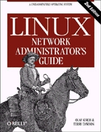 Linux Network Administrator`s Guide. 2-nd edition. На английском языке