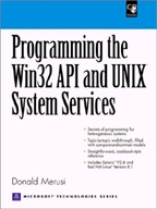Programming the Win32 API and UNIX System Services (+CD)