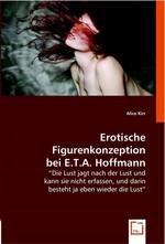 Erotische Figurenkonzeption bei E.T.A. Hoffmann.