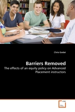 Barriers Removed. The effects of an equity policy on Advanced Placement instructors
