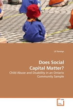 Does Social Capital Matter?. Child Abuse and Disability in an Ontario Community Sample