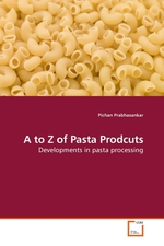 A to Z of Pasta Prodcuts. Developments in pasta processing