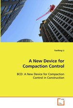 A New Device for Compaction Control. BCD: A New Device for Compaction Control in Construction