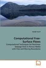 Computational Free-Surface Flows. Computational Techniques for Nonlinear Seepage Flow in Porous Media with Free and Moving Boundaries