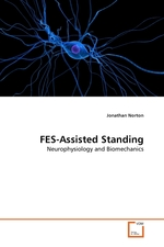 FES-Assisted Standing. Neurophysiology and Biomechanics
