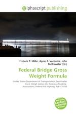 Federal Bridge Gross Weight Formula