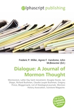 Dialogue: A Journal of Mormon Thought