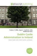 Dublin Castle Administration in Ireland