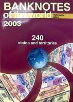 Банкноты стран мира. Денежное обращение, 2003 г. Выпуск 3