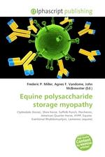 Equine polysaccharide storage myopathy