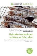 Fishcake (sometimes written as fish cake)