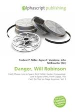 Danger, Will Robinson
