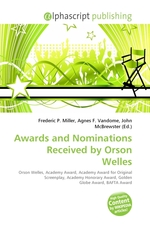 Awards and Nominations Received by Orson Welles