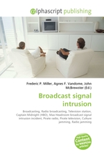 Broadcast signal intrusion